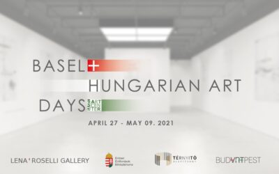 Hungarian Art Days in Basel 27 April – 9 May in Basel Art Center